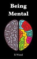 Being Mental