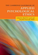 The Cambridge Handbook of Applied Psychological Ethics