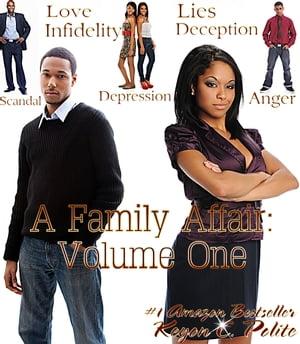 A Family Affair: Volume OneA Little Faith Goes A Long Way...【電子書籍】[ Keyon C. Polite ]
