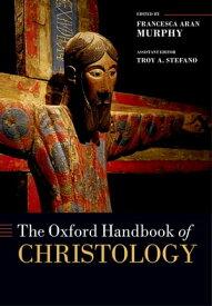 The Oxford Handbook of Christology【電子書籍】