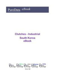 Clutches - Industrial in South KoreaMarket Sales【電子書籍】[ Editorial DataGroup Asia ]