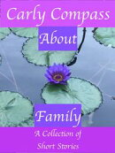 About Family, A Collection of Short Stories