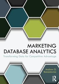 MarketingDatabaseAnalyticsTransformingDataforCompetitiveAdvantage