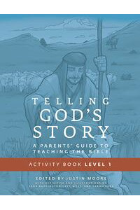 TellingGod'sStory,YearOne:MeetingJesus:StudentGuide&ActivityPages