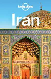 Lonely Planet Iran【電子書籍】[ Lonely Planet ]
