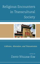 Religious Encounters in Transcultural Society