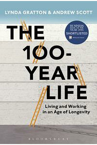 The100-YearLifeLivingandWorkinginanAgeofLongevity