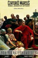 Centurio Marcus #1: Von Verrätern umgeben