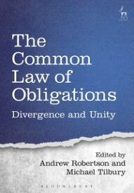 The Common Law of ObligationsDivergence and Unity【電子書籍】