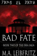 Bad Fate: A Science Fantasy