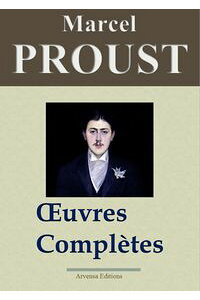 MarcelProust:Oeuvrescompl?tesLes40titresetannexes-?ditionenrichie|ArvensaEditions