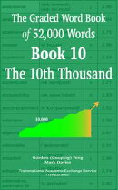 The Graded Wordbook of 52,000 Words Book 10: The 10th Thousand