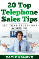 20 Top Telephone Sales Tips
