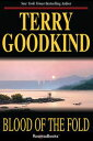 Blood of the Fold【電子書籍】[ Terry Goodkind ]