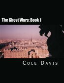 The Ghost Wars: Chapters 1 to 6