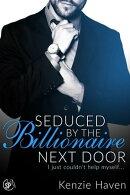 Seduced by the Billionaire Next Door