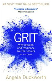 Grit The Power of Passion and Perseverance【電子書籍】[ Angela Duckworth ]