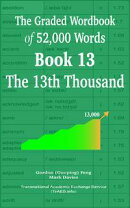 The Graded Wordbook of 52,000 Words Book 13: The 13th Thousand