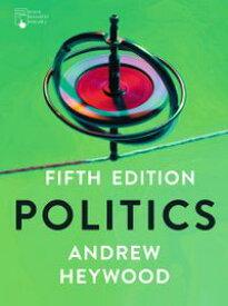 Politics【電子書籍】[ Andrew Heywood ]
