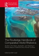 The Routledge Handbook of Comparative World Rhetorics