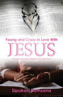 Young and Crazy in Love with Jesus