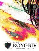 Roygbiv - Jilliahsmen Trinity 2.0