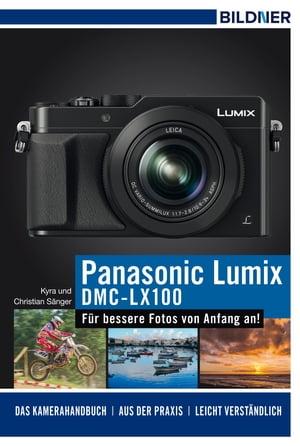 Panasonic DMC-LX100【電子書籍】[ Dr. Kyra S?nger ]