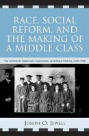 Race, Social Reform, and the Making of a Middle Class