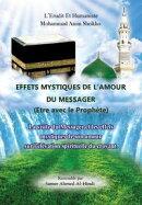 Effets mystiques de l'Amour du messager ou etre avec le prophète