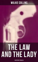 THE LAW AND THE LADY (A Detective Thriller)