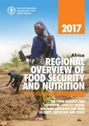 Africa Regional Overview of Food Security and Nutrition 2017. The Food Security and Nutrition–conflict Nexu…