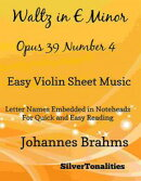 Waltz in E Minor Opus 39 Number 4 Easy Violin Sheet Music