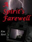 A Spirit's Farewell