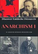 Discover Entdecke Decouvrir Anarchism I