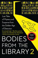 Bodies from the Library 2: Forgotten Stories of Mystery and Suspense by the Queens of Crime and other Master…