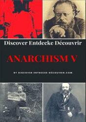Discover Entdecke Decouvrir Anarchism V