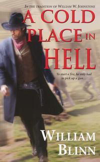 A Cold Place In Hell【電子書籍】[ William Blinn ]