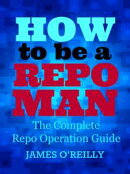 How to be a Repoman The Complete Repo Operation Guide