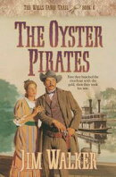 Oyster Pirates, The (Wells Fargo Trail Book #6)