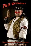 Felix Valentine, Gentleman Adventurer in The Staff of Raj-Vor-Or