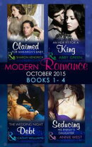 Modern Romance October 2015 Books 1-4: Claimed for Makarov's Baby / An Heir Fit for a King / The Wedding Nig…