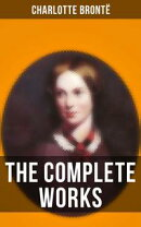 The Complete Works of Charlotte Brontë