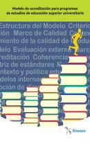 Modelo de acreditación para programas de estudios de educación superior universitaria