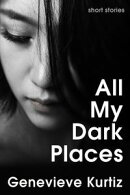 All My Dark Places