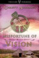 Misfortune of Vision