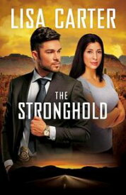 The Stronghold【電子書籍】[ Lisa Carter ]