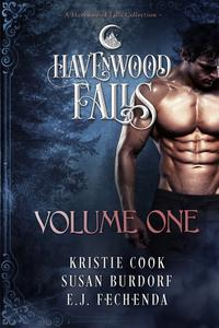 Havenwood Falls Volume OneA Havenwood Falls Collection【電子書籍】[ Kristie Cook ]