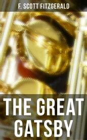 THE GREAT GATSBY【電子書籍】[ F. Scott Fitzgerald ]