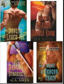 G.A. Aiken Dragon Bundle: The Dragon Who Loved Me, What a Dragon Should Know, Last Dragon Standing & How to …