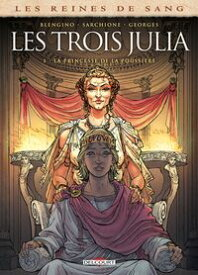 Les Reines de sang - Les trois Julia T01La princesse de la poussi?re【電子書籍】[ Luca Blengino ]